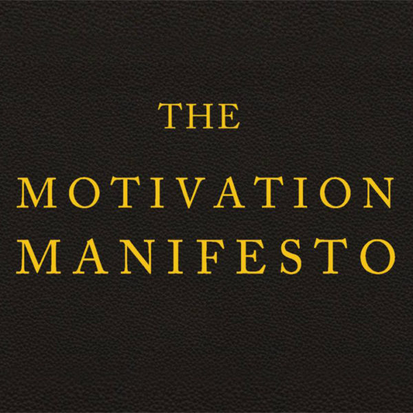 Motivation Manifesto by Brendon Burchard